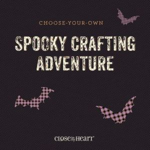close to my heart ctmh spooky crafting adventure